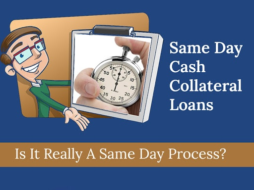 ame day cash collateral loans