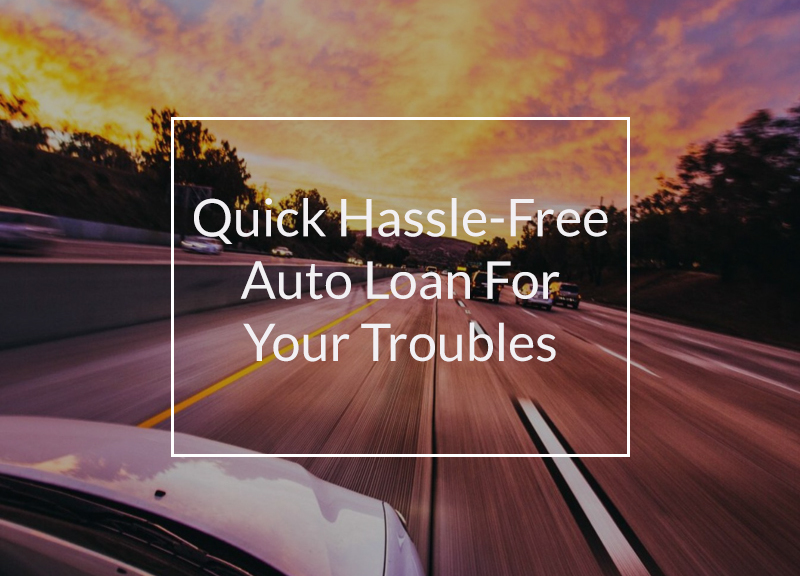 hassle free auto loans